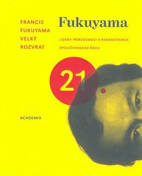 Velký rozvrat - Francis Fukuyama