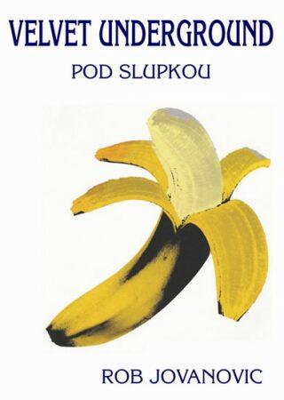 Velvet Underground - Jovanovic Rob
