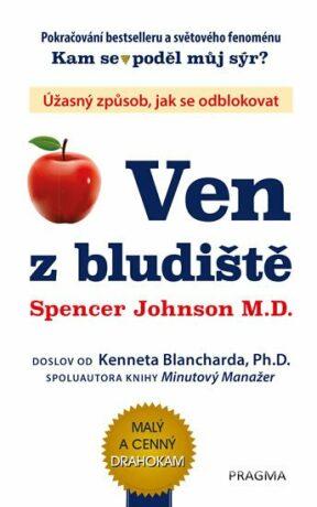 Ven z bludiště - Spencer Johnson, Kenneth Blanchard