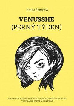 Venusshe (Perný týden) - Juraj Šebesta