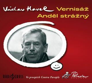 Vernisáž / Anděl strážný - Václav Havel