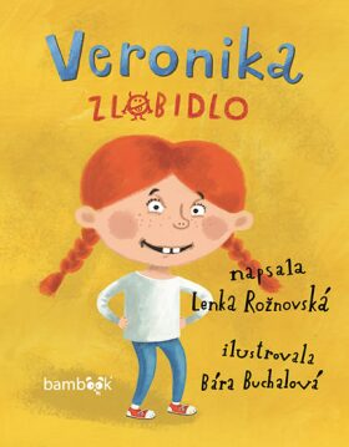 Veronika zlobidlo - Lenka Rožnovská
