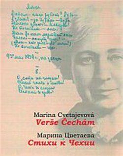 Verše Čechám / Stichi k Čechii - Marina Ivanovna Cvetajevová