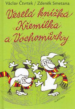 Veselá knížka Křemílka a Vochomůrky - Václav Čtvrtek