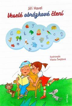 Veselé obrázkové čtení - Vlasta Švejdová, Jiří Havel