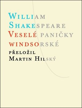 Veselé paničky Windsorské - William Shakespeare