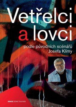 Vetřelci a lovci - Josef Klíma