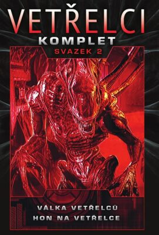 Vetřelci - komplet svazek 2 (Válka vetřelců, Hon na vetřelce) - Robert Sheckley, David Bischoff