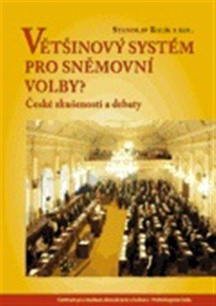 Většinový systém pro sněmovní volby? - Stanislav Balík