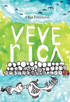 Veverica - Oľga Feldeková