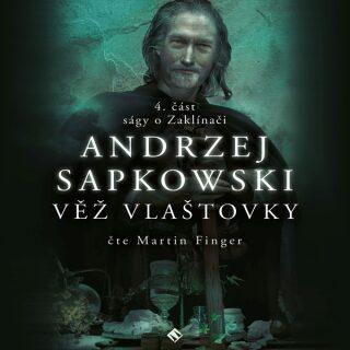 Věž vlaštovky - Andrzej Sapkowski - audiokniha