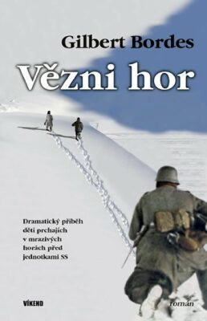 Vězni hor - Bordes Gilbert