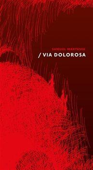 Via Dolorosa - Jan Bárta, Samuel Martasek
