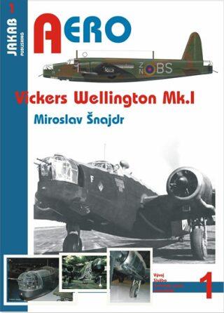 Vickers Wellington Mk. I - Miroslav Šnajdr