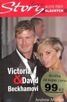 Victoria a David Beckhamovi - Andrew Morton