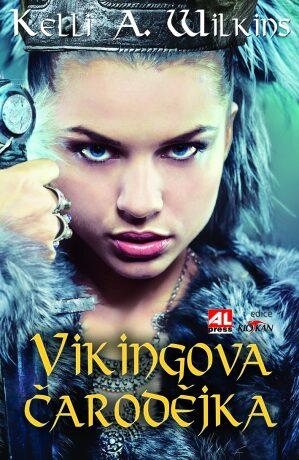 Vikingova čarodějka - Kelli A. Wilkins