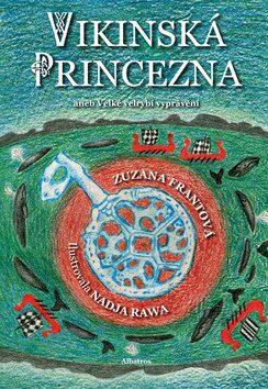 Vikinská princezna - Zuzana Pomykalová