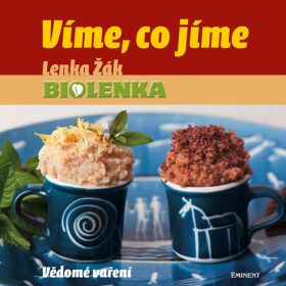 Eminent Víme, co jíme - Lenka Žák