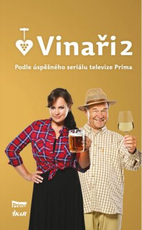 Vinaři II - Podle úspěšného seriálu televize Prima - neuveden