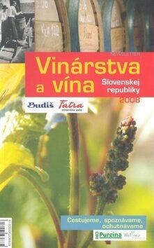 Vinárstva a vína Slovenskej republiky 2008 - neuveden
