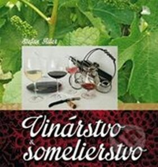 Vinárstvo a someliérstvo - Ailer Štefan