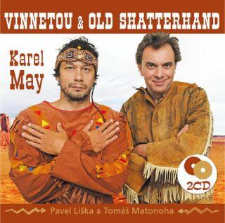 Vinnetou a Old Shatterhand - 2 CD (Čte Pavel Liška a Tomáš Matonoha) - Karel May