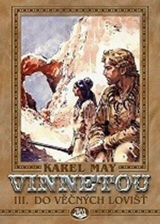 Vinnetou III. - Karel May