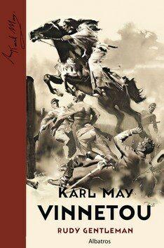 Vinnetou - Rud� gentleman - Karel May