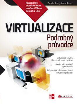 Virtualizace - Danielle Ruest, Nelson Ruest
