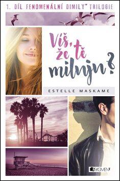 Víš, že tě miluju? - Estelle Maskame