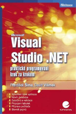 Visual Studio .NET - František Sima, David Vilímek - e-kniha