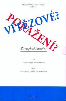 Vítězové? Poražení? I.+II. díl - Miroslav Vaněk