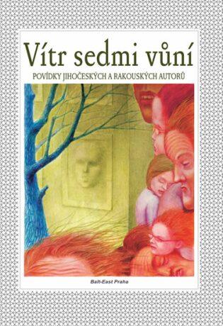 Vítr sedmi vůní - kolektiv autorů