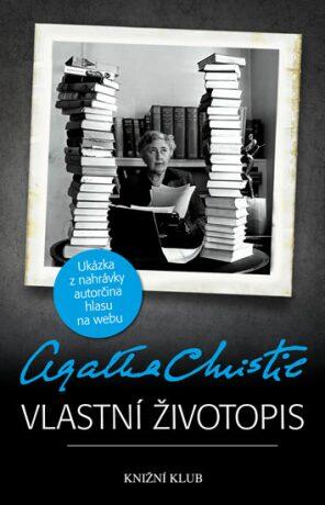 Vlastní životopis - Agatha Christie