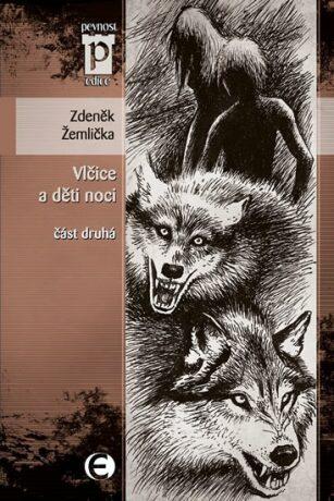 Vlčice a děti noci - Zdeněk Žemlička