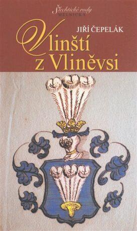Vlinští z Vliněvsi - Jiří Čepelák