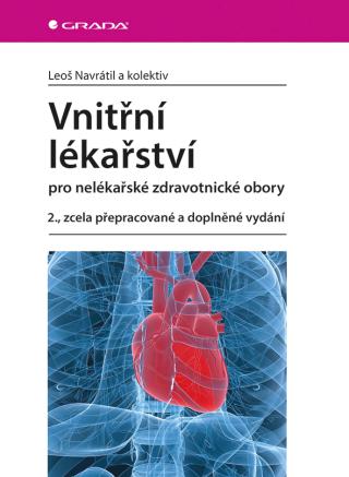 Vnitřní lékařství pro nelékařské zdravotnické obory - Leoš Navrátil