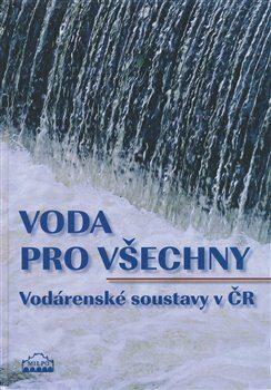 Voda pro všechny - kolektiv autorů, Dagmar Broncová
