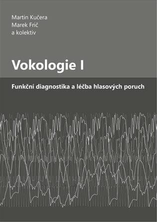 Vokologie I - kolektiv autorů