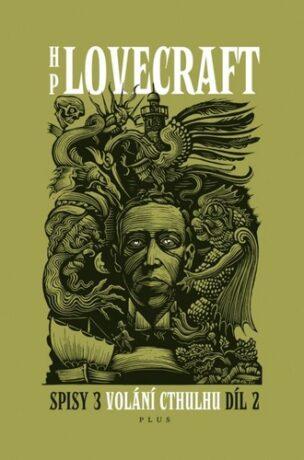 Volání Cthulhu 2.díl - Howard P. Lovecraft