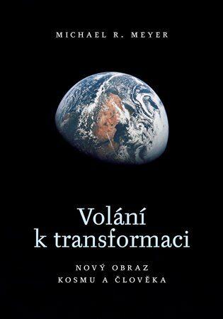 Volání k transformaci - Michael R. Meyer