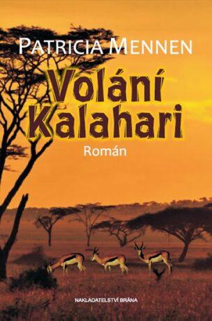 Volání Kalahari - Mennen Patricia