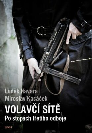 Volavčí sítě - Luděk Navara, Kasáček Miroslav