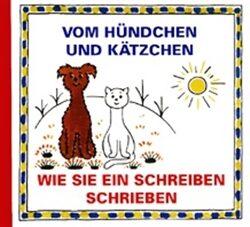 Vom Hündchen und Kätzchen: Wie sie ein Schreiben - Josef Čapek, Eduard Hofman