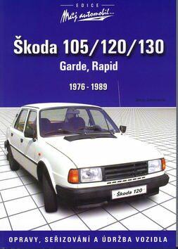 Škoda 105/120/130 - údržba a opravy - Jerzy Jalowiecki