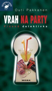 Vrah na party - Outi Pakkanen