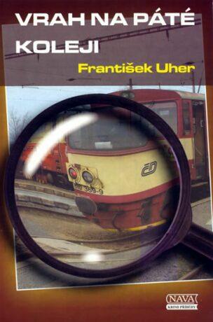 Vrah na páté koleji - František Uher