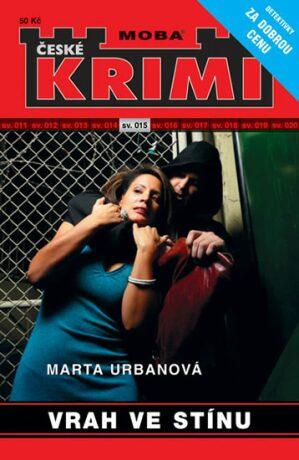 Vrah ve stínu - Marta Urbanová
