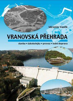 Vranovská přehrada - Miroslav Vaněk