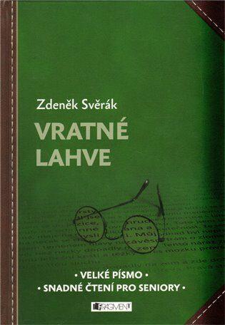 Vratné lahve - Zdeněk Svěrák